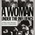 A Woman Under Influence