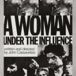 A Woman Under Influence