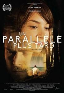 Affiche du film Un Parallèle plus tard