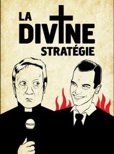 La divine stratégie, avec Robert Lepage