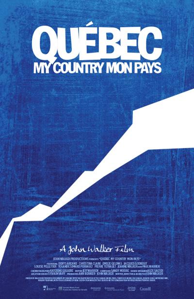 Affiche de Québec My Country Mon Pays