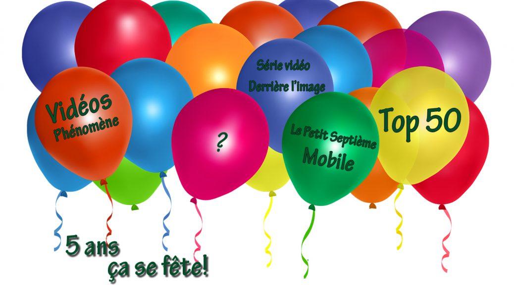 Les ballons pour fêter les 5 ans du Petit Septième - annonce 4
