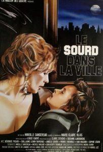 Affiche de Le sourd dans la ville de Mireille Dansereau