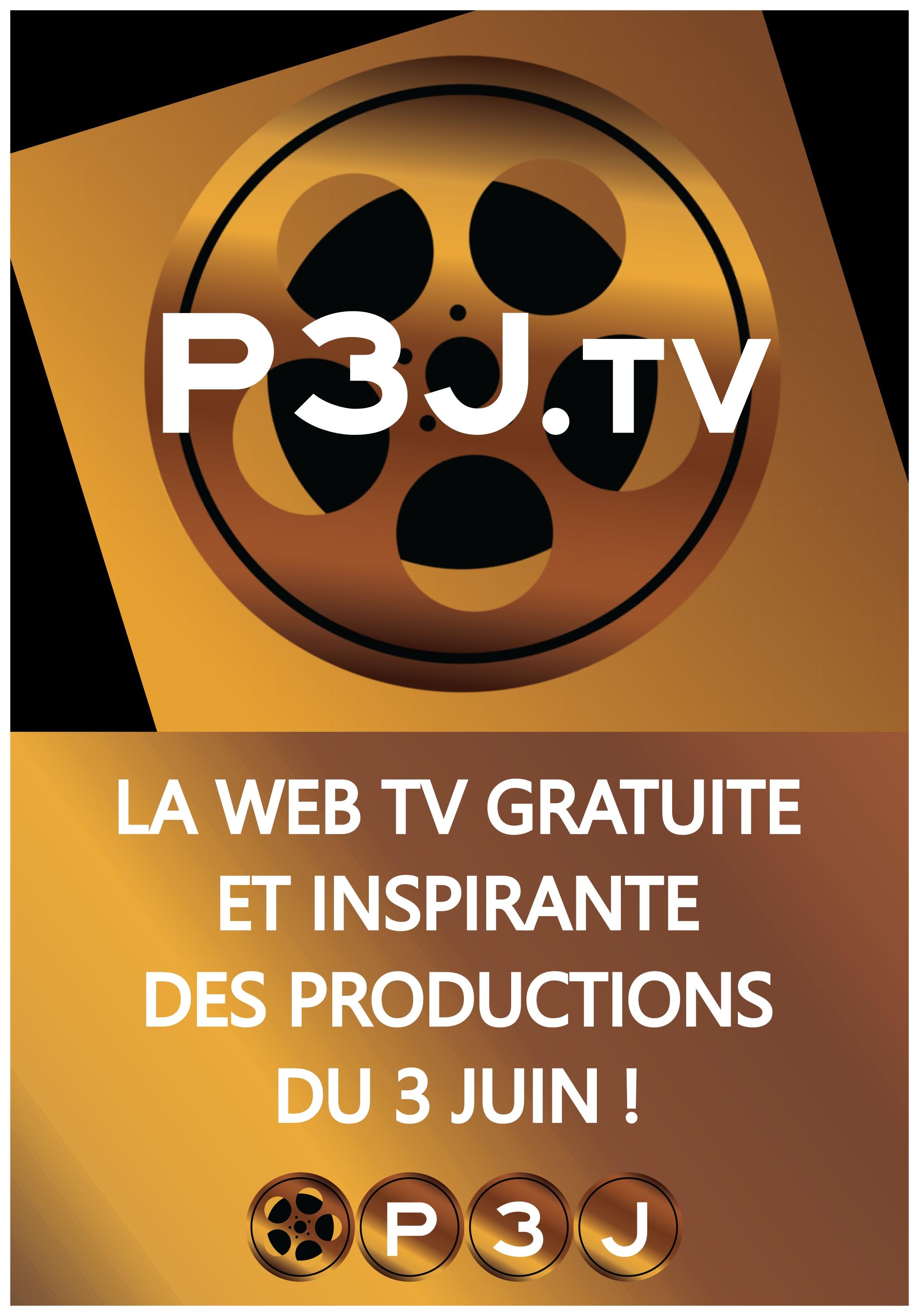 P3J.tv - La web tv gratuite et inspirante
