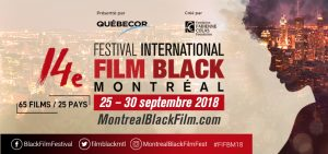 14e édition du Festival International du Film Black de Montréal (FIFBM)
