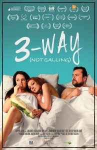 3 Way Not Calling - poster
