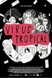 Virus tropical - affiche