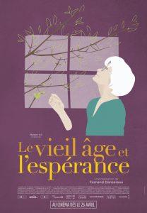 Le vieil âge et l'espérance - affiche