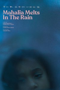 Mahalia melts in the rain - poster