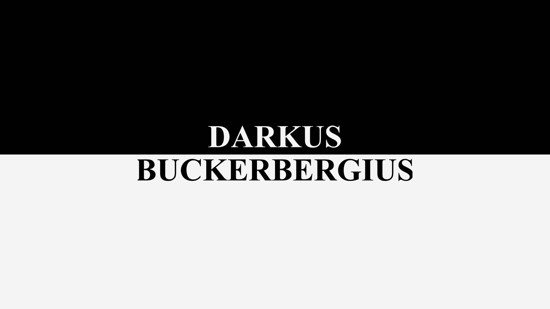 Darkus Buckerbergius – The Trial Begins