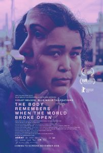 The body remembers when the world broke open - poster
