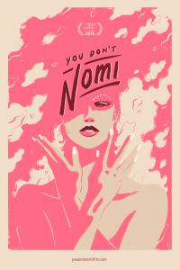 YOU DON'T NOMI - affiche