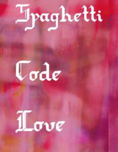 Spaghetti code love - affiche